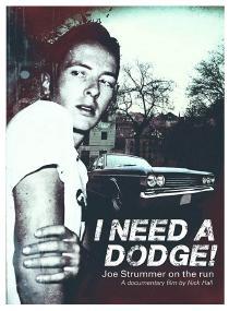 Nedelja, 3.11 // 18.30č // Treba mi dodž! Beg Džoa Stramera // (I Need a Dodge! Joe Strummer on the Run)