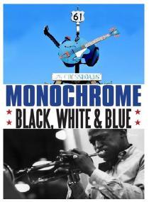 Petak, 2.11. - 18.30 // Crno, plavo i belo – Priča o bluzu  (Monochrome: Black, White & Blue)