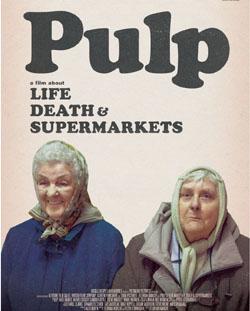 14.9, četvrtak 19h / Pulp - Film o životu, smrti i samoposlugama (Pulp: A Film about Life, Death & Supermarkets)